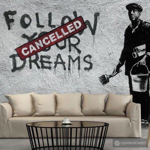Fototapeta Dreams Cancelled (Banksy) f-B-0005-a-a